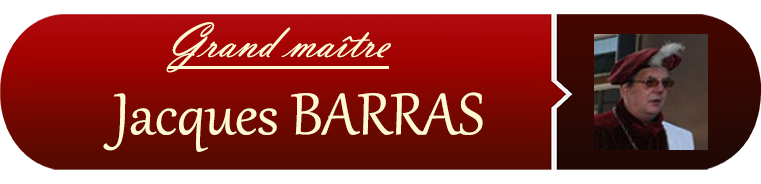 Grand maître : Jacques BARRAS